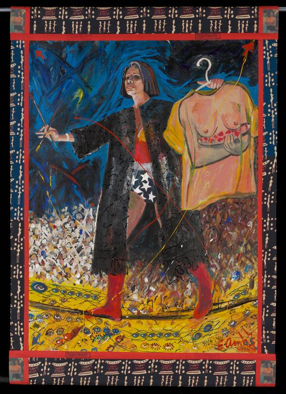 woman with bobbed hair wearing black robe over Wonder Woman costume, walking on a tightrope; yellow bottom section with eyes (painted and collage); woman holds paintbrushes in one hand and a shirt on a hanger, with bare breasts and hand holding an abstracted bowl of red fruit on front; images in corners of Gauguin painting of woman with bowl of fruit; cloth borders with African printed motifs